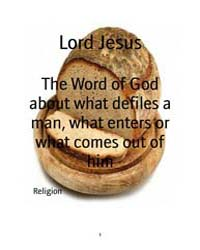 The Word of God About What Defiles a Man... by
