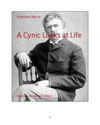A Cynic Looks at Life by Bierce, Ambrose