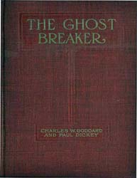 The Ghost Breaker a Novel Based Upon the... by Charles Goddard; Paul Dickey