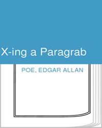 X-Ing a Paragrab by Poe, Edgar Allan