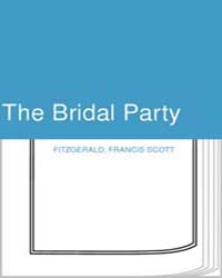 The Bridal Party by Fitzgerald, Francis Scott