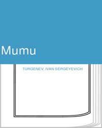Mumu by Turgenev, Ivan Sergeyevich (Translator: Constance ...