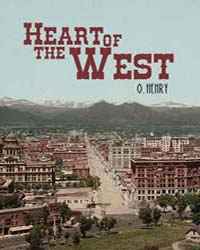 Heart of the West by Henry, O.