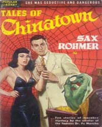 Tales of Chinatown by Rohmer, Sax