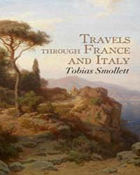 Travels Through France and Italy by Smollett, Tobias