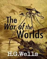 The War of the Worlds by Wells, H. G.