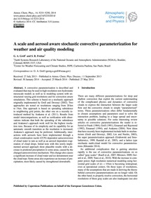 A Scale and Aerosol Aware Stochastic Con... by Grell, G. A.