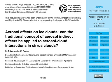 Aerosol Effects on Ice Clouds: Can the T... by Lee, S. S.