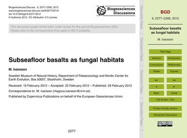 Subseafloor Basalts as Fungal Habitats :... by Ivarsson, M.