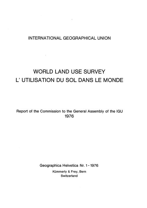 World Land Use Survey = L'Utilisation Du... by Boesch, H.