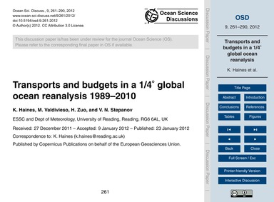 Transports and Budgets in a 1/4° Global ... by Haines, K.