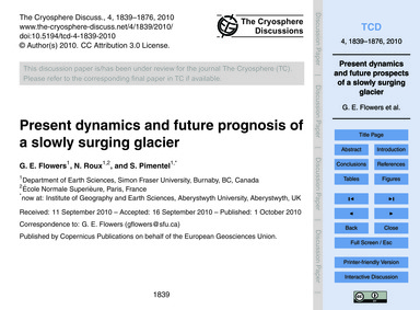 Present Dynamics and Future Prognosis of... by Flowers, G. E.