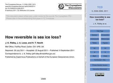 How Reversible is Sea Ice Loss? : Volume... by Ridley, J. K.