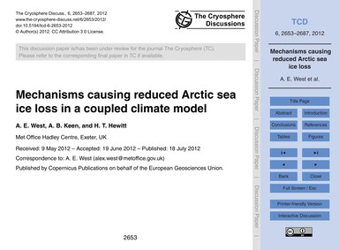 Mechanisms Causing Reduced Arctic Sea Ic... by West, A. E.