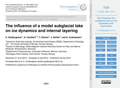 The Influence of a Model Subglacial Lake... by Gudlaugsson, E.