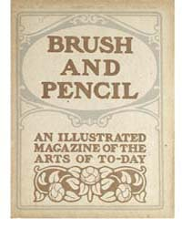 Brush and Pencil : 1907 ; Feb. No. 2 Vol... Volume Vol. 19 by Browne, Charles, Francis