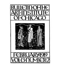 Bulletin of the Art Institute of Chicago... Volume Vol. 13 by Dougherty, Hampden, Paul