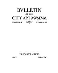 Bulletin of the City Art Museum of St. L... Volume Vol. 1 by Lemagny, J C