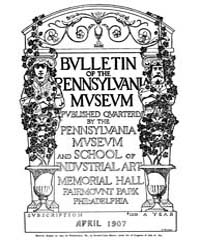 Bulletin of the Pennsylvania Museum : 19... Volume Vol. 5 by