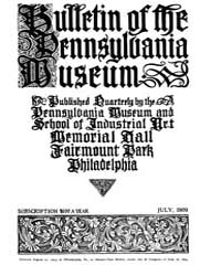 Bulletin of the Pennsylvania Museum : 19... Volume Vol. 7 by