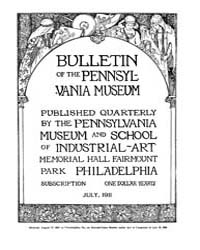 Bulletin of the Pennsylvania Museum : 19... Volume Vol. 9 by