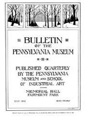 Bulletin of the Pennsylvania Museum : 19... Volume Vol. 10 by