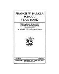 Francis W. Parker School Year Book : 191... Volume Vol.4 by Kaplan,andy