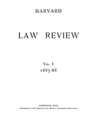 Harvard Law Review : 1887 Apr 15 No. 1, ... Volume Vol.1 by