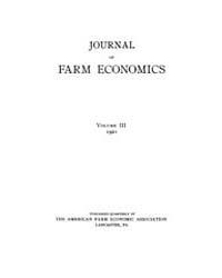 Journal of Farm Economics : 1921 Jan. No... Volume Vol.29 by