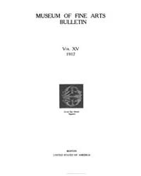 Museum of Fine Arts Bulletin : 1917 Feb.... Volume Vol. 15 by