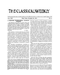 The Classical Weekly : 1914 ; Oct. 24 No... Volume Vol. 8 by Clarke, Keith