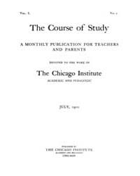 The Course of Study : 1900 ; Jul. No. 1 ... Volume Vol. 1 by