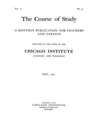 The Course of Study : 1901 ; May No. 9 V... Volume Vol. 1 by