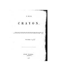 The Crayon : 1858 ; Jan. No. 1 Vol. 5 Volume Vol. 5 by
