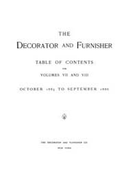 The Decorator and Furnisher : 1885 ; Oct... Volume Vol. 7 by M.S., Kathryn, Dethier