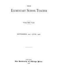 The Elementary School Teacher : 1907 Sep... Volume Vol.8 by Gersten,russell