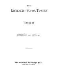 The Elementary School Teacher : 1910 Sep... Volume Vol.11 by Gersten,russell