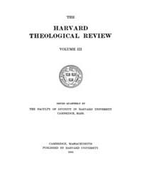 The Harvard Theological Review : 1910 Ja... Volume Vol.3 by