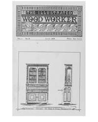 The Illustrated Wood Worker : 1879 Aug N... Volume Vol.1 by