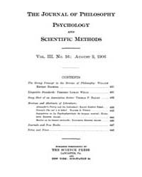 The Journal of Philosophy : Psychology a... Volume Vol.3 by