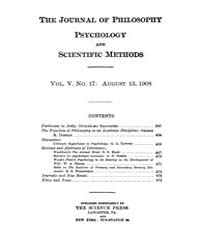 The Journal of Philosophy : Psychology a... Volume Vol.5 by