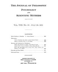 The Journal of Philosophy : Psychology a... Volume Vol.8 by