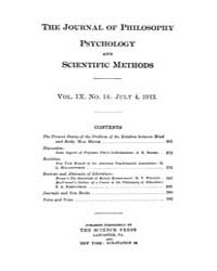 The Journal of Philosophy : Psychology a... Volume Vol.9 by
