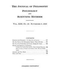 The Journal of Philosophy : Psychology a... Volume Vol.13 by