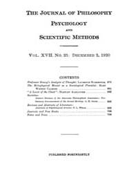 The Journal of Philosophy : Psychology a... Volume Vol.17 by