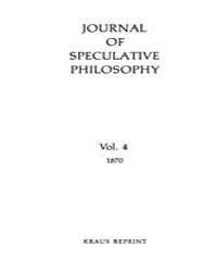 The Journal of Speculative Philosophy : ... Volume Vol.4 by Stuhr,john