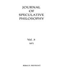 The Journal of Speculative Philosophy : ... Volume Vol.5 by Stuhr,john