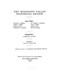 The Mississippi Valley Historical Review... Volume Vol. 4 by