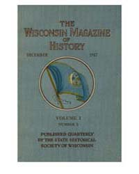 The Wisconsin Magazine of History ; Volu... by