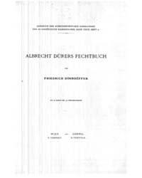 Albrecht Dorers Fechtbuch, Document Albr... by Wien. F. Tempsky